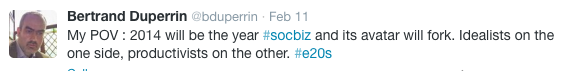 2014 will be the year #socbiz will fork. Idealists on one side, productivists on the other